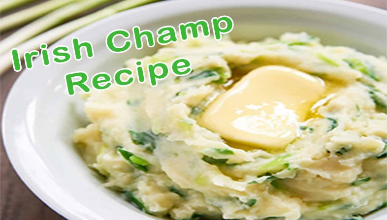 Authentic Irish Champ Recipe